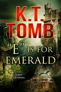 E is for Emerald by K. T. Tomb