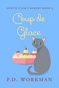 Coup de Glace by P. D. Workman