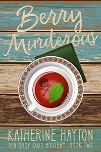 Berry Murderous by Katherine Hayton