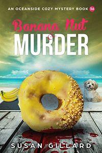 Banana Nut & Murder by Susan Gillard