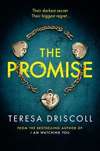 The Promise by Teresa Driscoll