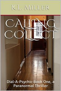 Calling Collect by K. L. Miller