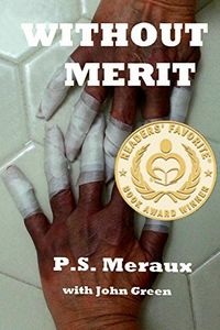 Without Merit by P. S. Meraux