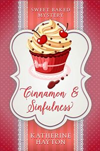 Cinnamon and Sinfulness by Katherine Hayton