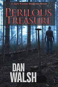 Perilous Treasure by Dan Walsh