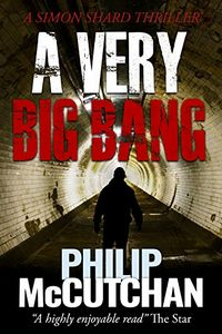 A Very Big Bang by Philip McCutchan