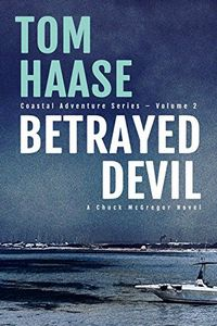Betrayed Devil by Tom Haase