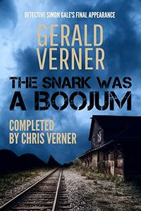 The Snark was a Boojum by Gerald Verner