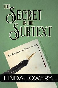 The Secret in the Subtext by Linda Lowery