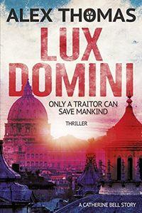 Lux Domini by Alex Thomas