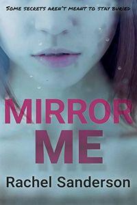 Mirror Me by Rachel Sanderson
