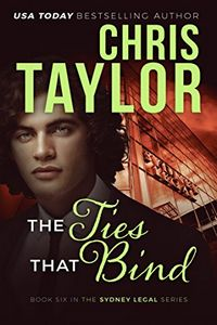 The Ties That Bind by Chris Taylor