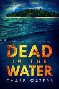 Dead in the Water by Chase Waters