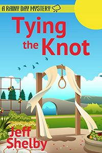 Tying the Knot by Jeff Shelby