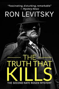The Truth That Kills by Ron Levitsky