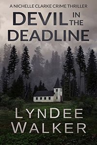 Devil in the Deadline by LynDee Walker