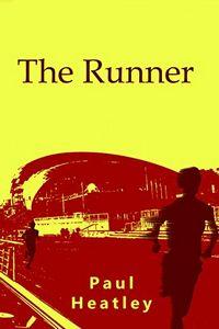The Runner by Paul Heatley