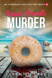 Sugar Donuts & Murder by Susan Gillard