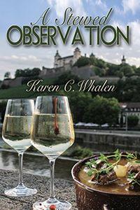 A Stewed Observation by Karen C. Whalen