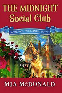 The Midnight Social Club by Mia McDonald