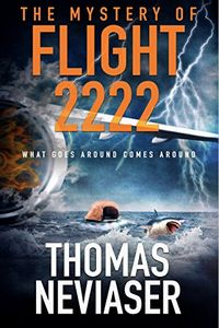 The Mystery of Flight 2222 by Thomas Neviaser