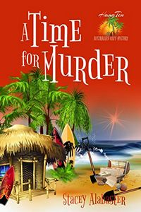A Time for Murder by Stacey Alabaster