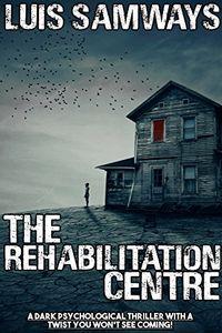 The Rehabilitation Centre by Luis Samways
