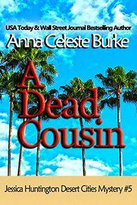 A Dead Cousin by Anna Celeste Burke