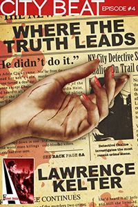 Where the Truth Leads by Lawrence Kelter
