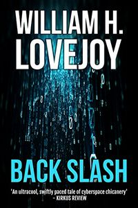 Back Slash by William H. Lovejoy