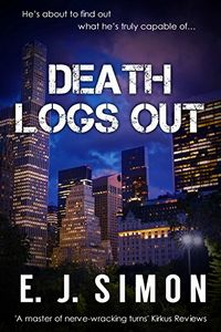 Death Logs Out by E. J. Simon