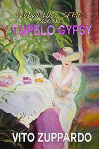 Tupelo Gypsy by Vita Zuppardo