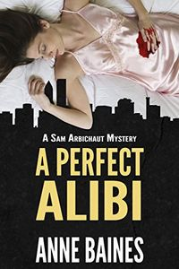 A Perfect Alibi by Anne Baines