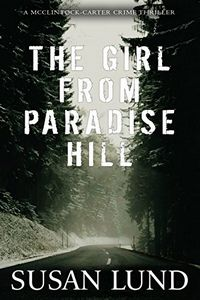 The Girl from Paradise Hill by Susan Lund