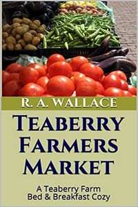 Teaberry Farmers Market by R. A. Wallace