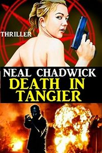 Death in Tangier by Neal Chadwick