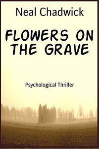 Flowers on the Grave by Neal Chadwick