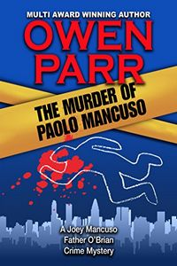 The Murder of Paolo Mancuso by Owen Parr