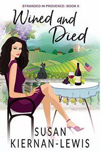 Wined and Died by Susan Kiernan-Lewis