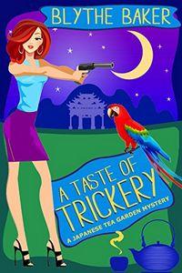 A Taste of Trickery by Blythe Baker