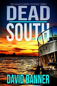 Dead South by David Banner