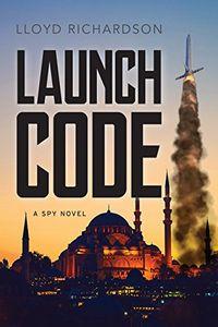 Launch Code by Lloyd Richardson