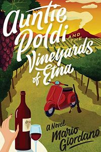 Aunti Poldi and the Vineyards of Etna by Mario Giordano