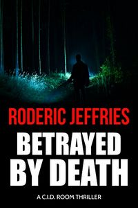 Betrayed by Death by Roderic Jeffries