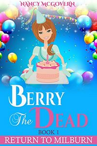 Berry the Dead by Nancy McGovern