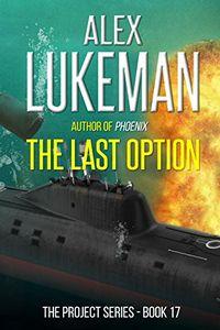 The Last Option by Alex Lukeman