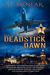 Deadstick Dawn by S. L. Menear