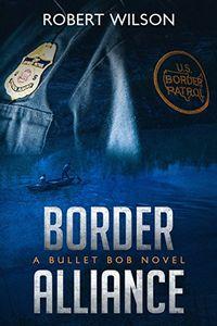 Border Alliance by Robert Wilson
