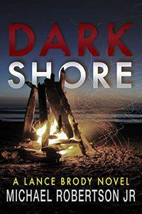 Dark Shore by Michael Robertson Jr.