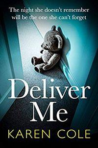 Deliver Me by Karen Cole